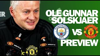 We'll Face City On Adrenaline | Ole Gunnar Solskjaer | Manchester Derby Preview