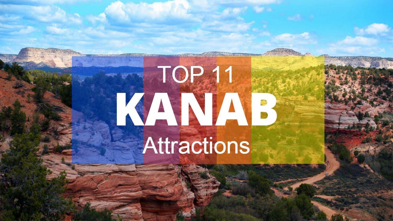 top 11 best tourist attractions in kanab   utah   youtube