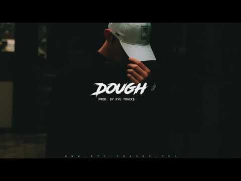 "Sick Rap/Trap Instrumental – ""Dough"" | Hard Rap Beat 2020 | Free Beats (prod. Kyu Tracks)"