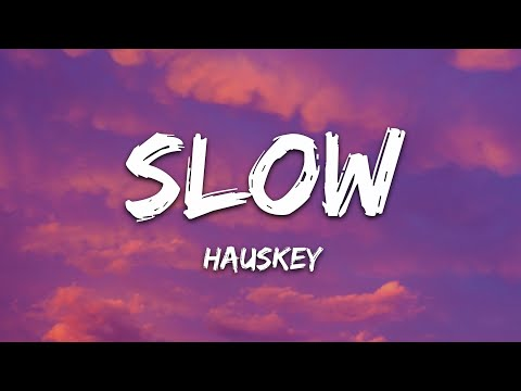 Hauskey - Slow
