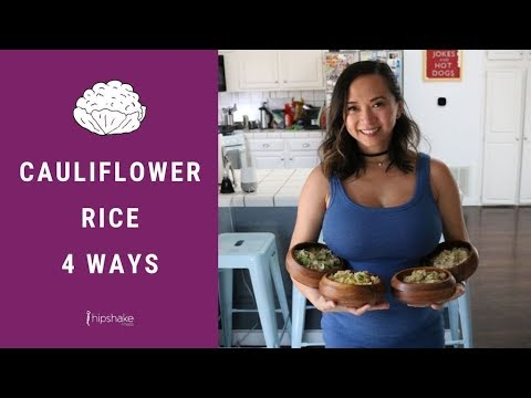 Cauliflower Rice 4 Ways   Low Carb Recipes