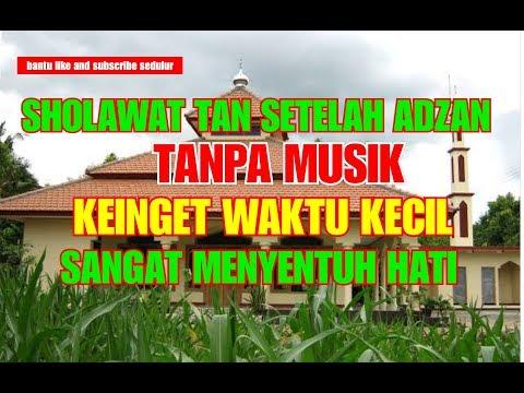Sholawat Setelah Adzan Tanpa Musik