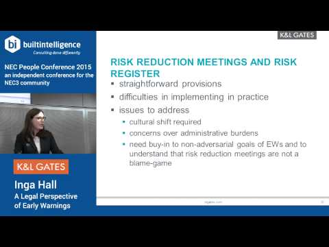 NEC3 A legal perspective of Early Warnings – Inga Hall (K&L Gates)