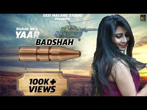 Yaar Badshah ( Official Video ) || Latest Haryanvi Song 2019 Songs || Desi Malang Studio
