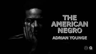 Adrian Younge breaks down The American Negro pt 1 World wide FM