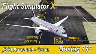 Microsoft Flight Simulator X Teil 1005 Kapstadt - Doha   Qatar Boeing 787   Liongamer1