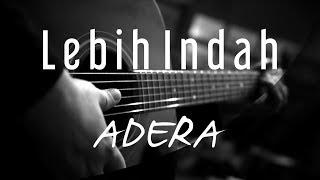 Download Mp3 Lebih Indah - Adera   Acoustic Karaoke