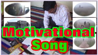 Motivational Song in Hindi