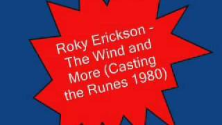 Roky Erickson & the Explosives - The Wind and More (Casting the Runes, 1980)