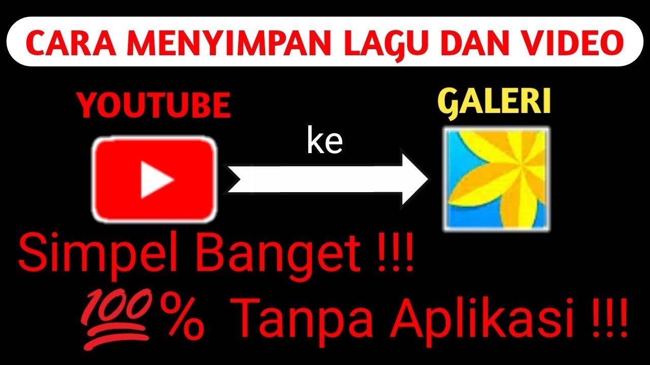 cara download lagu dan video dari youtube