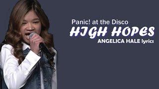 Angelica Hale  Lyrics - High Hopes - Panic! at the Disco Video
