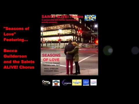Saints Alive! Theatre Society Presents... Seasons of Love Musical Theatre CD - Teaser 2