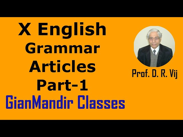 X English | Grammar | Articles Part-1 by Nandini Ma'am