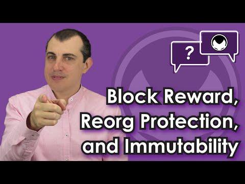 Bitcoin Q&A: Block Reward, Reorg Protection, And Immutability