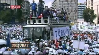 \Demokrasiye Vurulan Darbe 28 Şubat\ Belgeselinin Tamamı