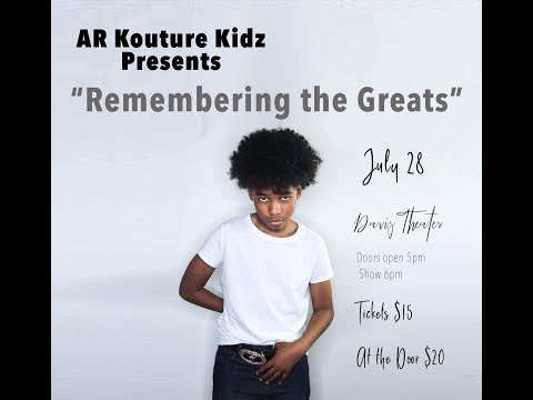 AR KOUTURE KIDZ 4th Annual Summer &Talent Showcase 30sec