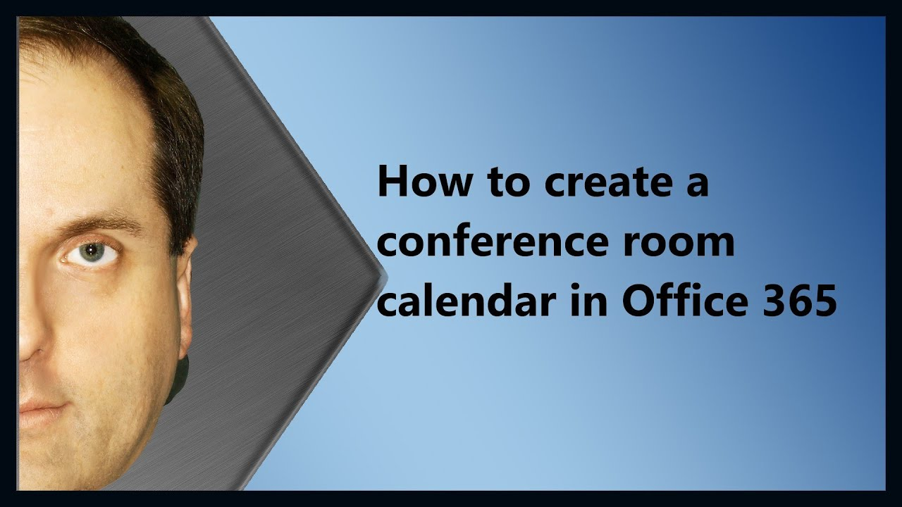 How to create a conference room calendar in Office 365 - YouTube