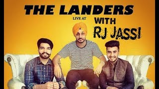 THE LANDERS || Exclusive Interview | RJ JASSI