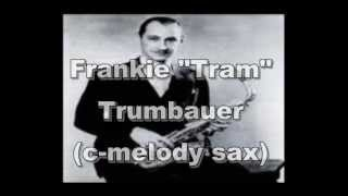 Troubled - Frankie Trumbauer and his Orchestra
