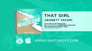 Jahnett Tafari - That Girl (Beach Wata Riddim) [Official Audio]