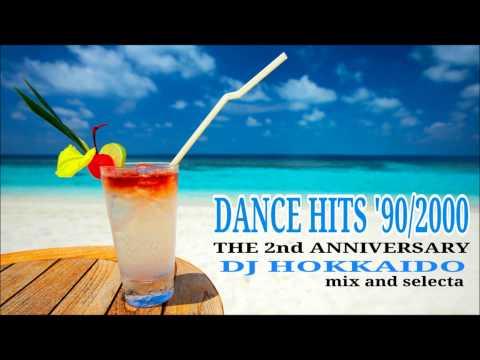 Best of Disco - Dance Music Mix '90/2000 (2nd Anniversary) DJ Hokkaido