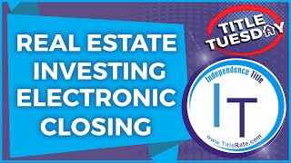 Real Estate Investing   Electronic Closings   Buying Real Estate [E-105]