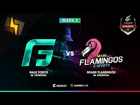 [ES] Gale Force vs Miami Flamingos | ELEAGUE Major NA Open Qualifiers | BO3 | Mirage (Mapa 2/2)