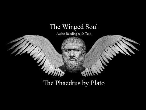 The Winged Soul - The Phaedrus by Plato
