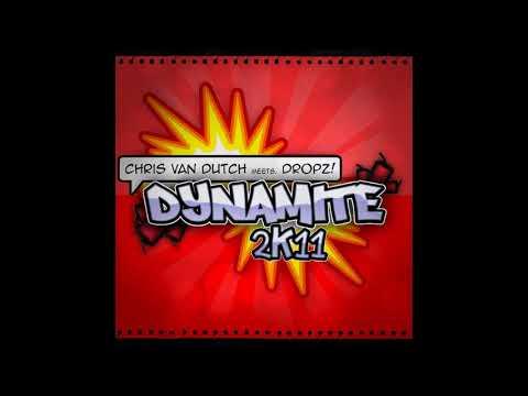Chris Van Dutch Meets Dropz! - Dynamite 2011 (DJ THT Club Remix)