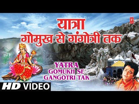 Uttrakhand Ki Char Dham Yatra Including Panch Prayag - Yatra Gomukh Se Gangotri Tak