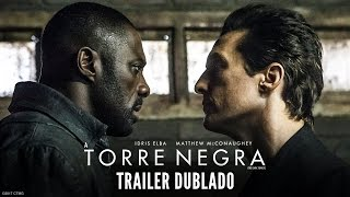 Video A Torre Negra | Trailer Dublado | Em breve nos cinemas download MP3, 3GP, MP4, WEBM, AVI, FLV Juli 2018