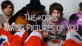 The kooks - Taking Pictures Of You (subtitulada español)