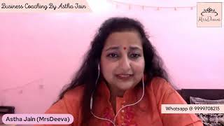 Live Business Coaching From Astha Jain (Business Coach)