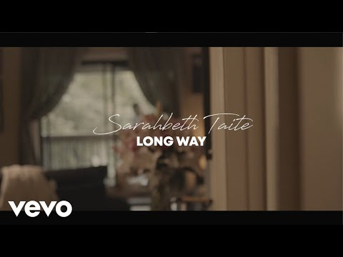 Sarahbeth Taite - Long Way (Official Music Video)