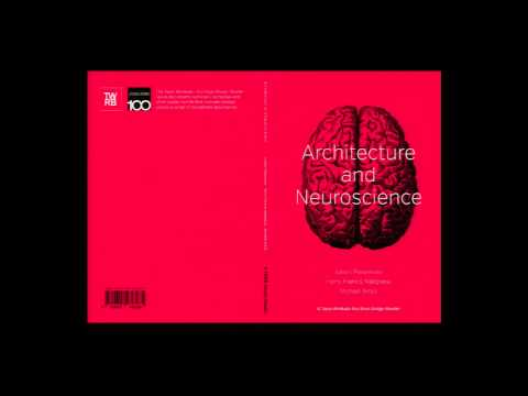 Michael Arbib: The Challenge of Adapting Neuroscience to the Needs of Architecture