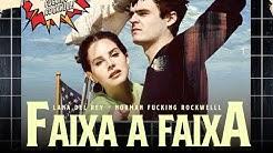 Lana Del Rey - Norman Fucking Rockwell! | FAIXA A FAIXA