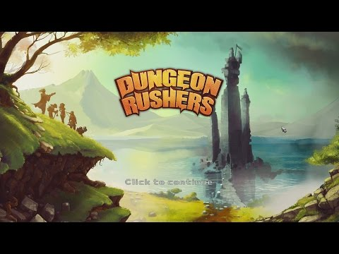 Let's Look At Dungeon Rushers (Demo Version)  
