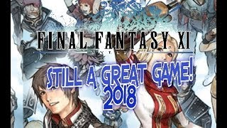 Final Fantasy XI in 2018 Should you Play?