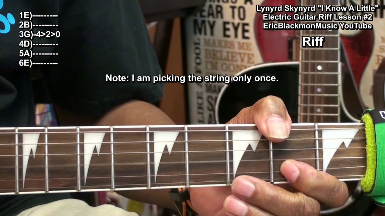 How To Play I Know A Little Lynyrd Skynyrd Electric Guitar Riffs 2