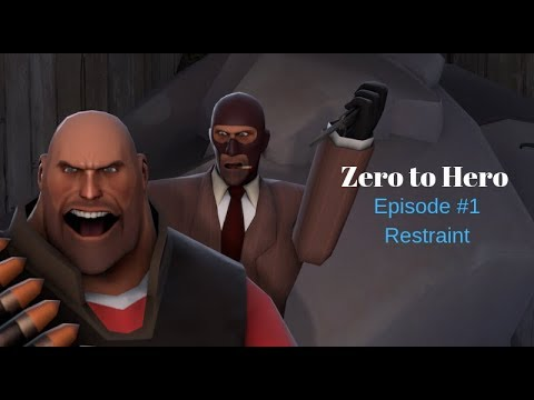 [TF2] Zero to Hero Episode #1 (Team Fortress 2)