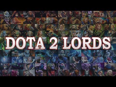 Dota 2 Lords [Ultimate Dose of Dota2]