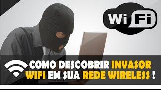Como Descobrir invasor WiFi em sua rede Wireless  [ Android ]