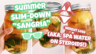 Spa Water For Weight Loss // aka: Slim Down Sangria