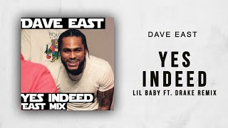 Baixar Dave East - Yes Indeed (Lil Baby