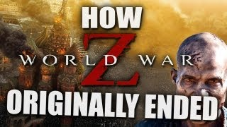 How WORLD WAR Z Originally Ended