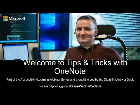 Accessibility Learning Webinar Series: Tips and Tricks with OneNote