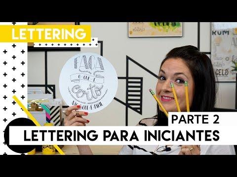 Lettering para iniciantes - Parte 2 | Tutorial by Aline Albino