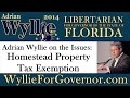 Homestead Property Tax Exemption Adrian Wyllie on the Issues Candidate for Governor of FL