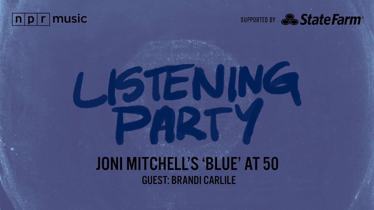Download NPR Music Listening Party: Joni Mitchell's 'Blue' At 50
