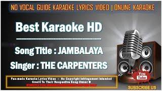 The Carpenters - Jambalaya | Karaoke | Minus One | No Vocal | Lyrics Video HD